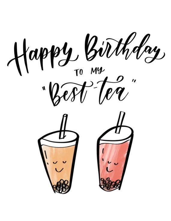 Happy Birthday To My BEST TEA Boba Card For Best Friend
