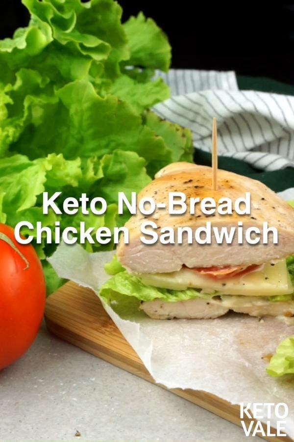 No-Bread Chicken Sandwich Low Carb Keto