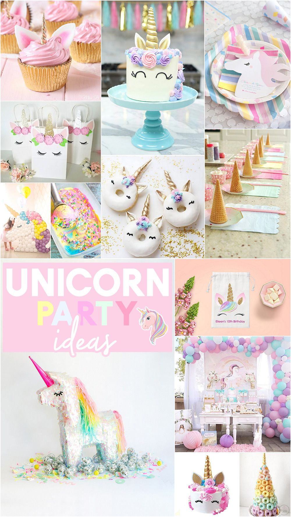 Unicorn Party Ideas Unicorn Desserts And Unicorn Party Decorations Unicorn Birthday Party Decorations Unicorn Party Food Unicorn Party