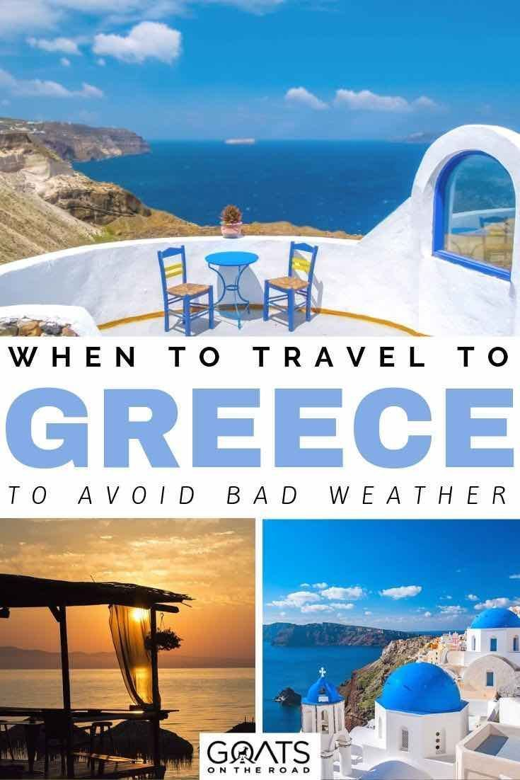 Weather in Greece: When is The Best Time to Visit #visitgreece