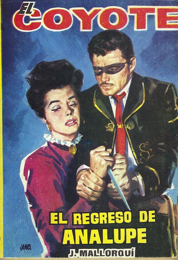 El Regreso De Analupe Ed Cid 1962 Col El Coyote 79 Coyote Lone Ranger Zorro
