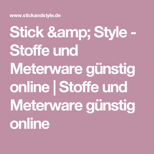 stick style stoffe und meterware g nstig online. Black Bedroom Furniture Sets. Home Design Ideas