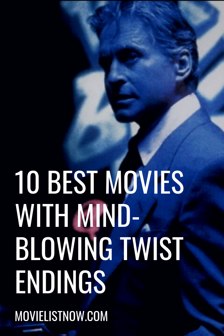 10 Best Movies With Mind Blowing Twist Endings Page 5 Of 5 Movie List Now In 2020 Good Movies Suspense Movies Mind Blowing Movies