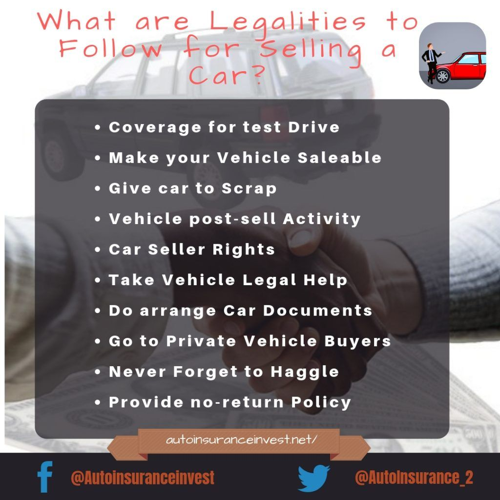 What Are Legalities To Follow For Selling A Car Sell Car Car Insurance Compare Quotes