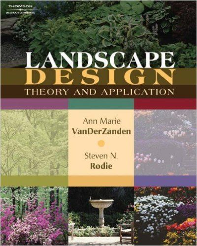 Landscape Design Theory and Application Ann Marie