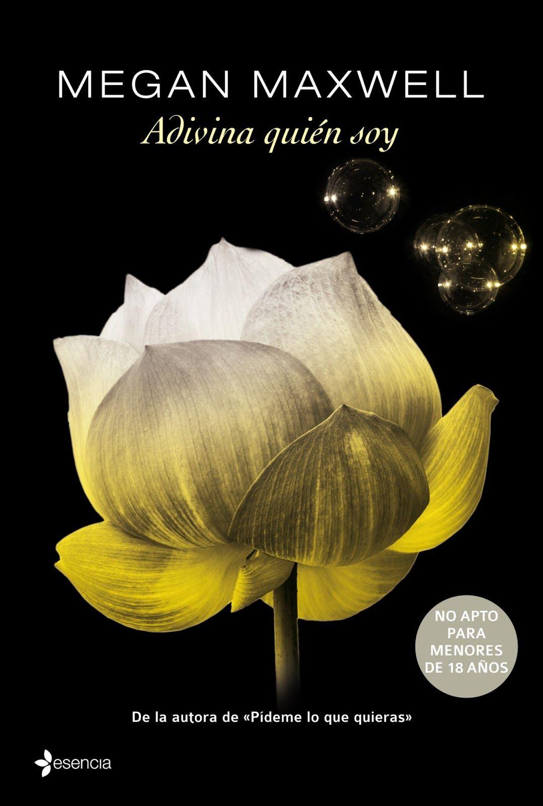 Reseña Adivina Quién Soy Megan Maxwell Megan Maxwell Libros Megan Maxwell Libros Romanticos