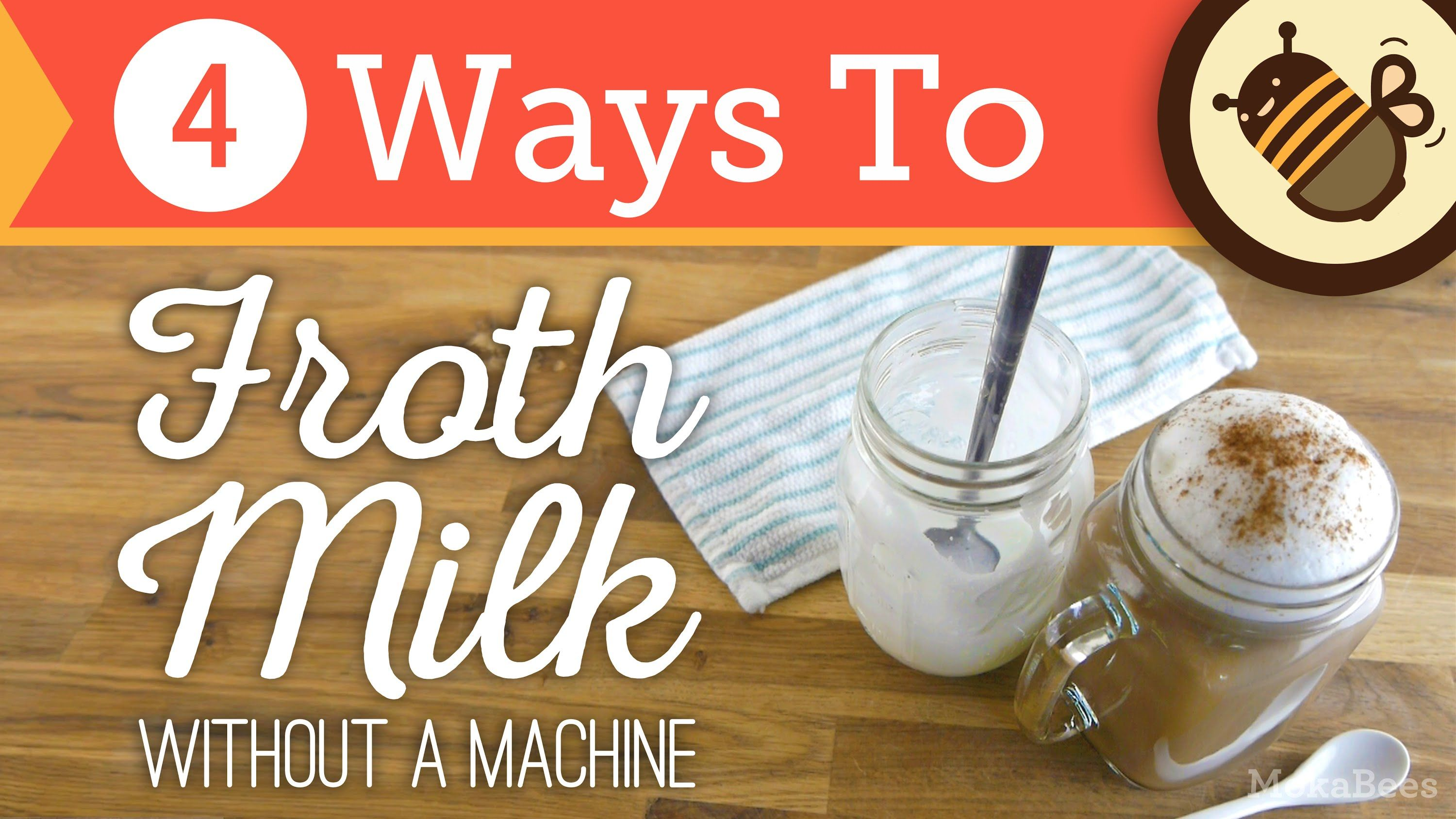 How to Froth & Foam Milk Without an Espresso Machine or