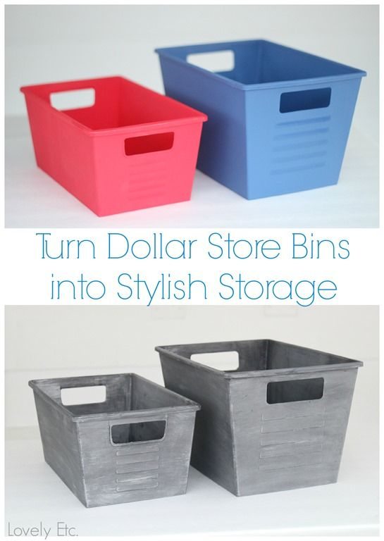 Turn Dollar Store Bins Into Stylish Storage With Paint   Created A Gorgeous  Faux Metal Look