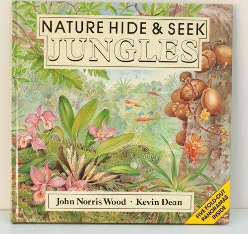 Nature Hide and Seek Jungles Fold-out Pages John N Wood Kevin Dean 1987 Hardback -$9.95