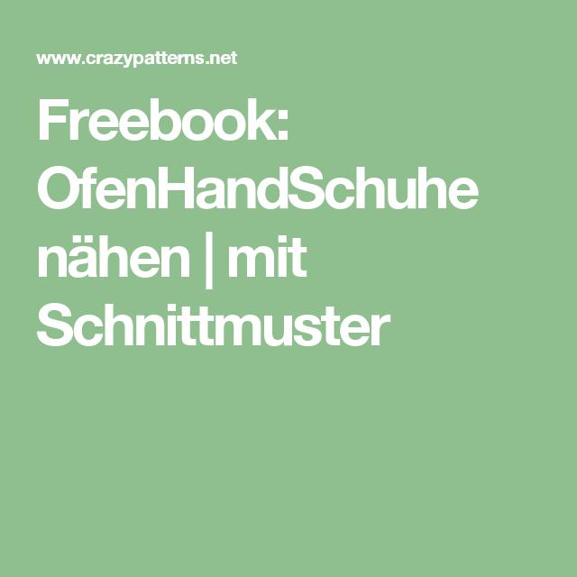 Freebook: OfenHandSchuhe nähen   mit Schnittmuster   Nähen ...