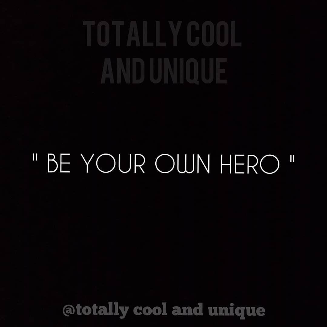 Be Your Own Hero.... 😎 @totallycoolandunique . . . . . @totallycoolandunique