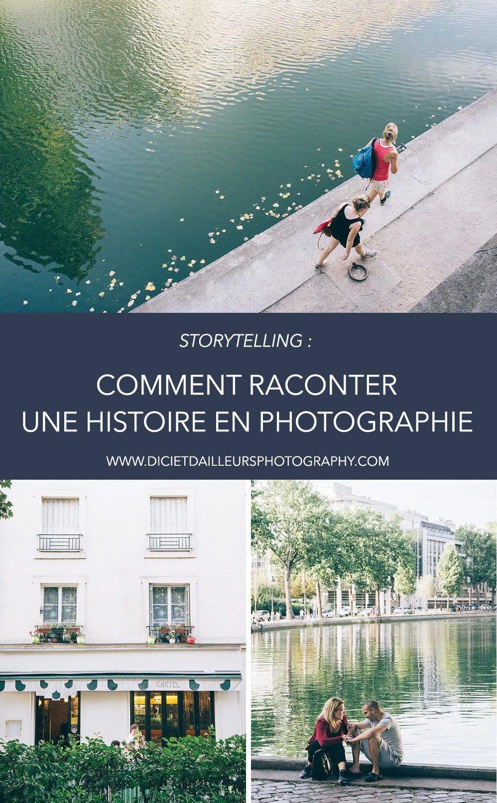 Photographier pour raconter une histoire