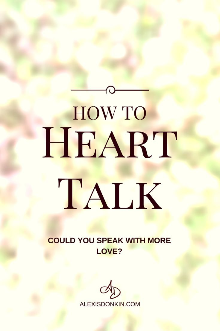 How to Heart Talk - Could you speak with more love? That's one of the easiest ways to increase love now! This is part of my applied compassion mini-series which is a deep dive in a few different aspects of life. This post covers speaking with love and has tips and tricks you can use today! Click here to read it now or pin for later!