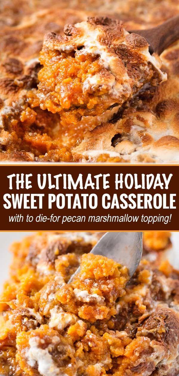 The Ultimate Sweet Potato Casserole - The Chunky Chef #sweetpotatocasserolewithmarshmallows
