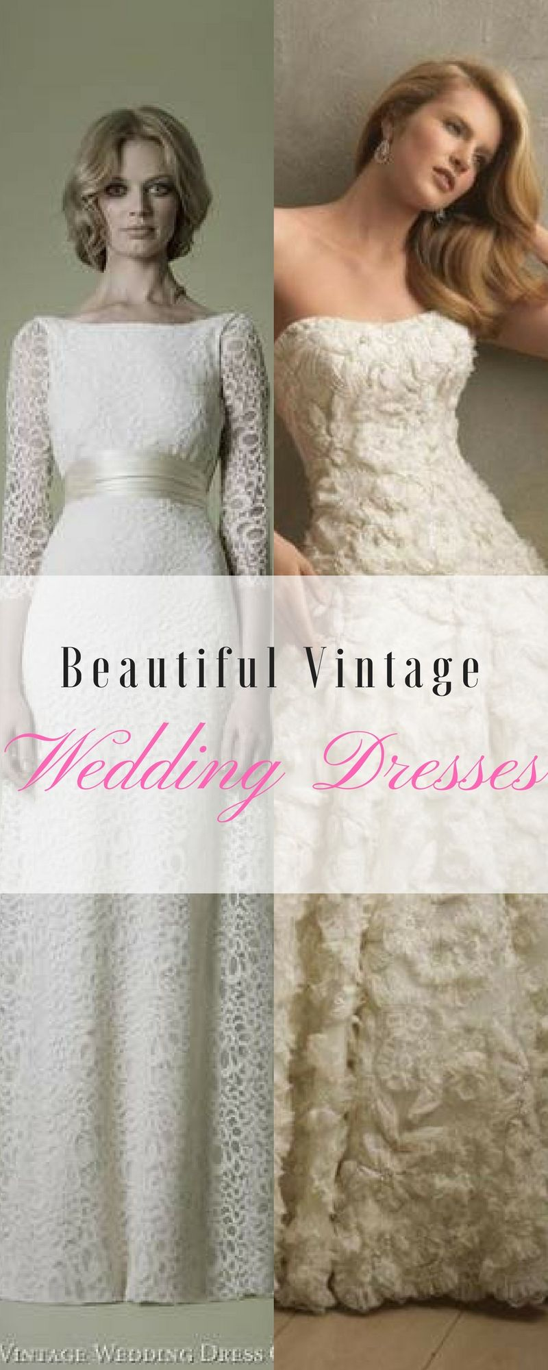 Beautiful Vintage Wedding Dresses | Pinterest | Vintage weddings ...