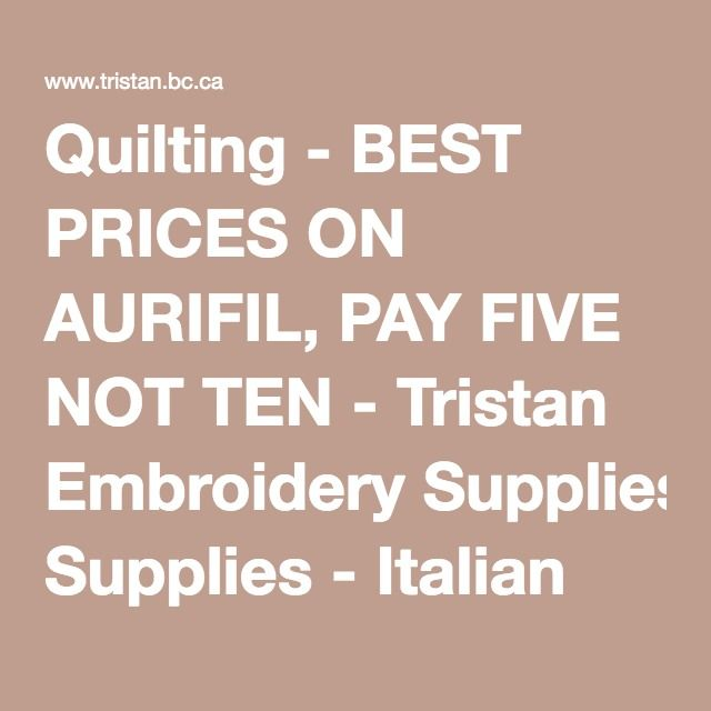 Quilting - BEST PRICES ON AURIFIL, PAY FIVE NOT TEN - Tristan ... : quilting prices - Adamdwight.com