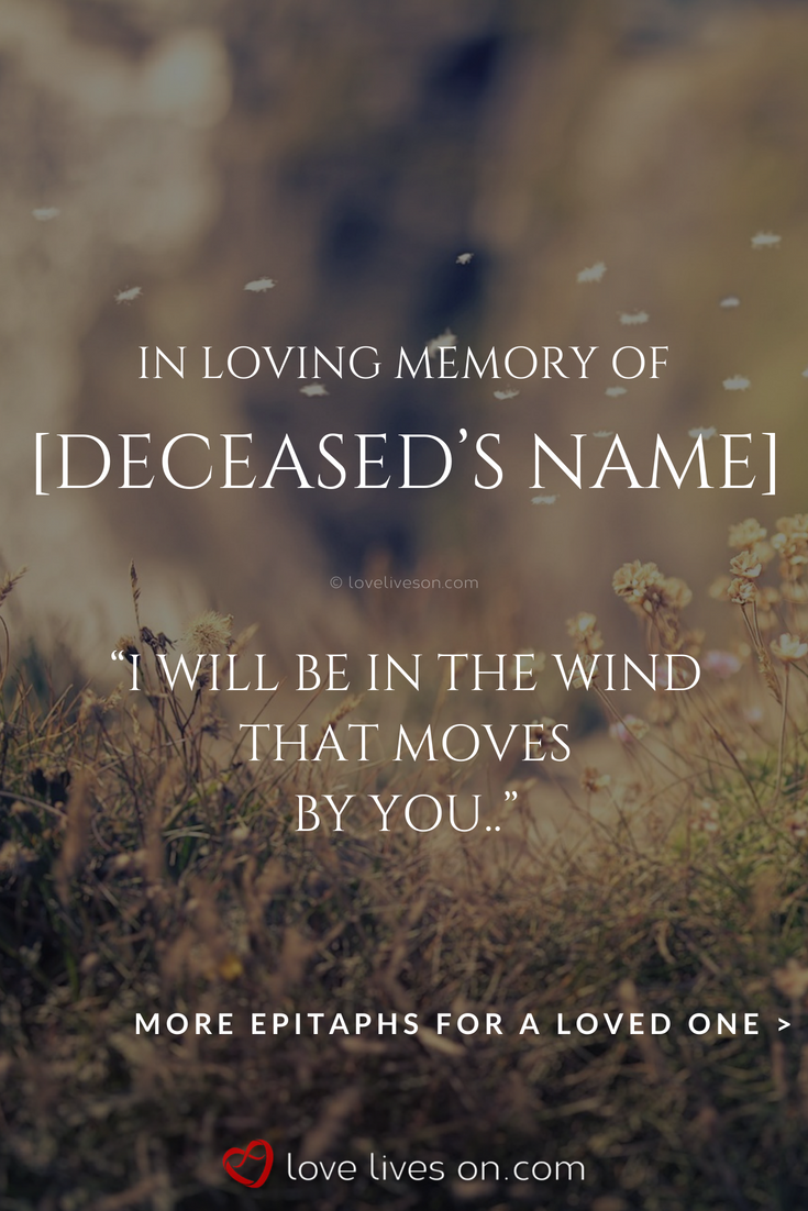 150 Best Epitaph Examples In Loving Memory Quotes Memories Quotes Epitaph