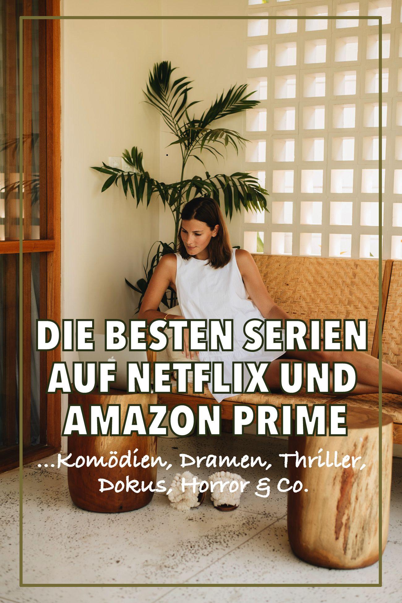 Die Besten Netflix Und Amazon Prime Serien Tipps Von Der Fashiioncarpet Community Netflix Serien Amazon Prime Serien Netflix