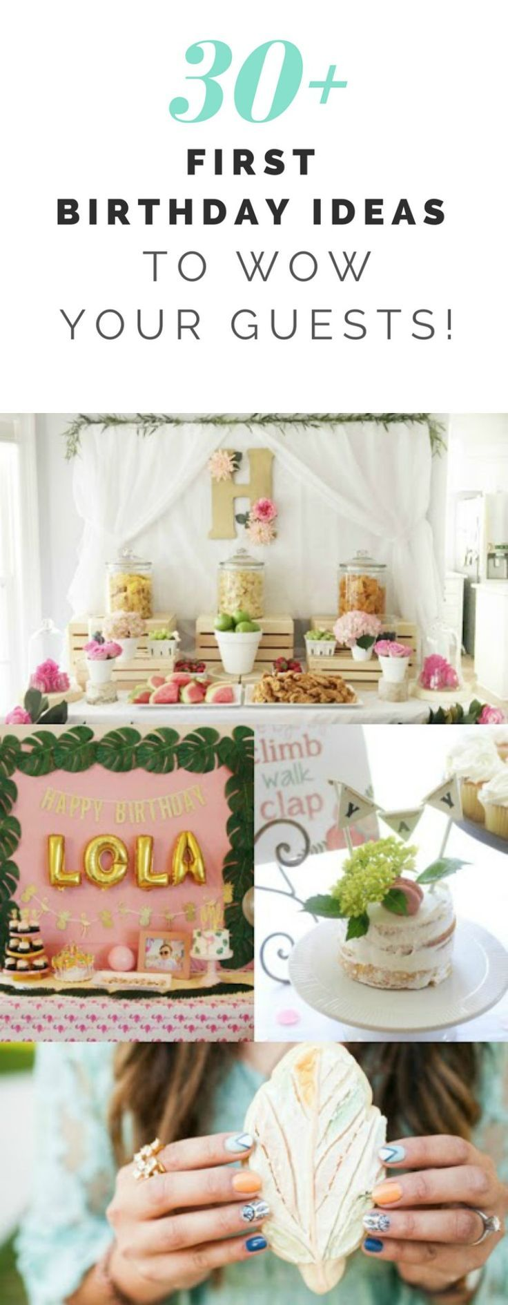 30+ First Birthday Party Ideas That Will WOW Your Guests | Stay-at ...