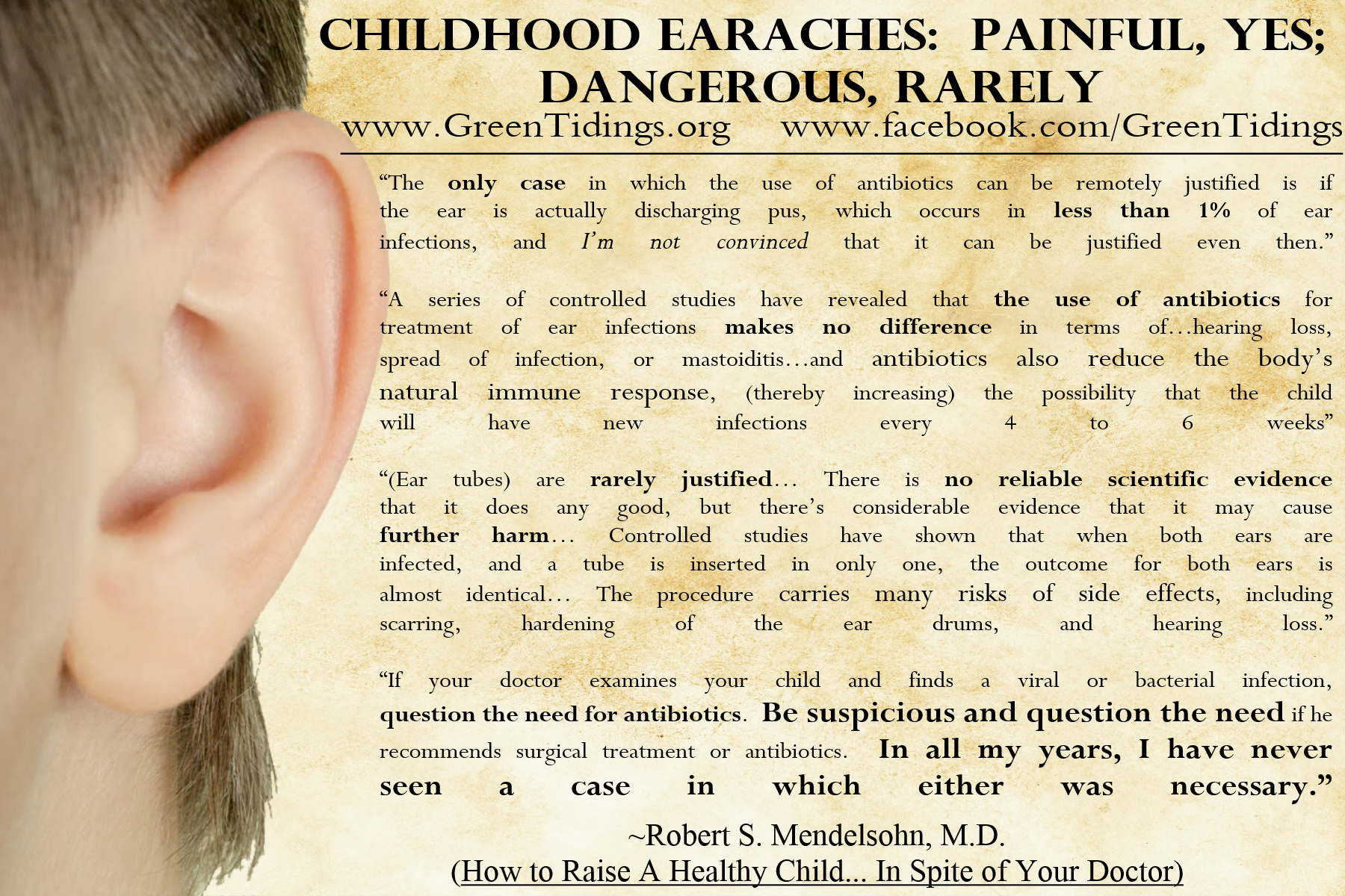 Childhood Earaches Painful Yes Dangerous Rarely