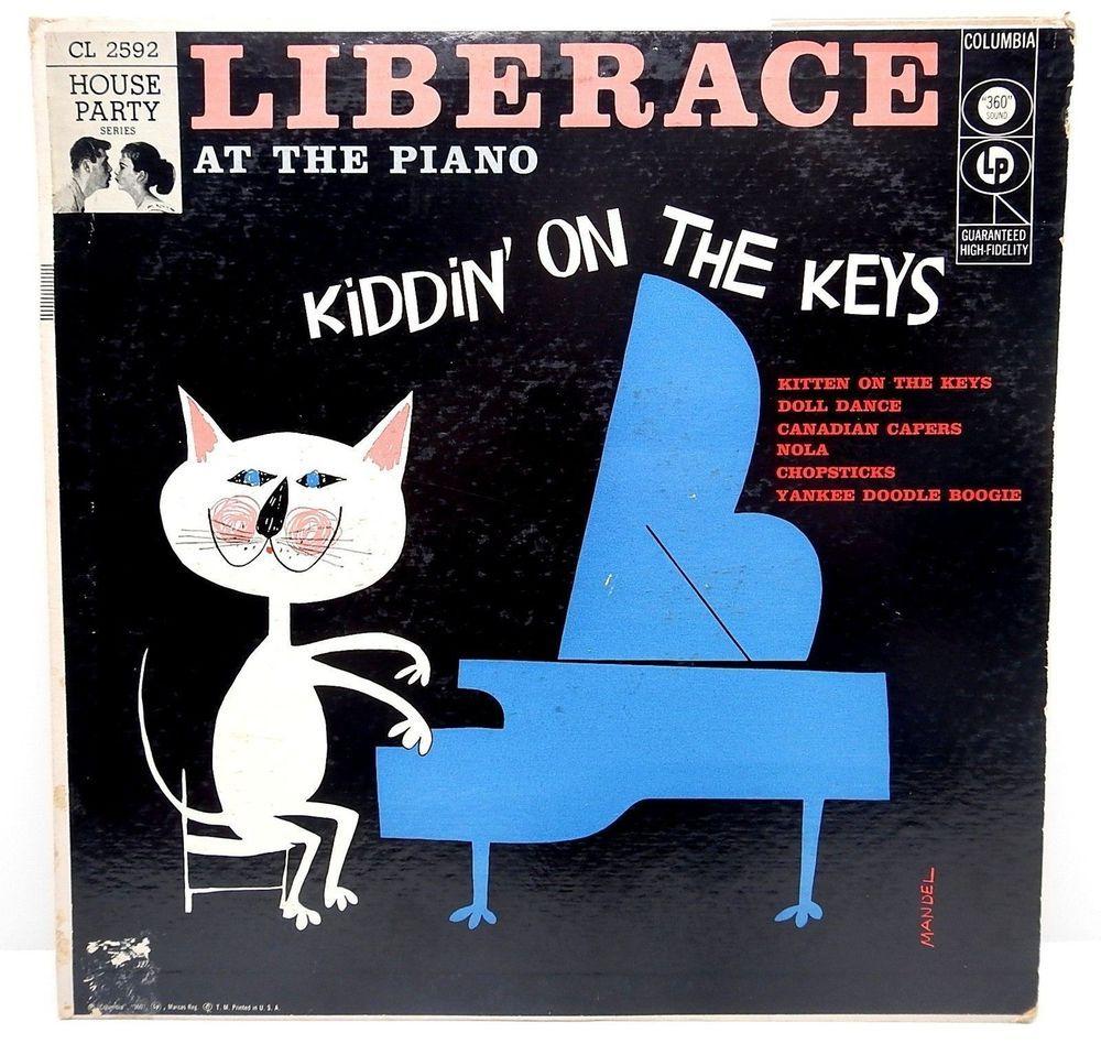 Liberace Kiddin On The Keys 10 Lp 1956 Cat Kitten Cl 2592 Red Label 6 Eyes Vg Popinstrumentalpiano Album Cover Art Cat Graphic Art Classic Album Covers