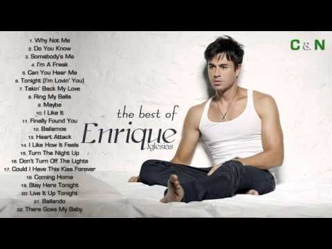 Enrique Iglesias - Greatest Hits - Free Mp3 Download