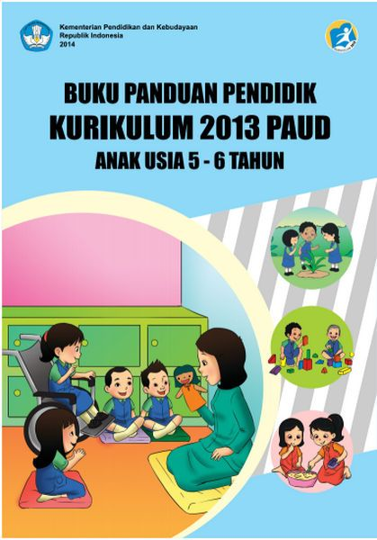 Buku Panduan Guru Paud Kurikulum 2013 Usia 5 6 Tahun Kurikulum Buku Pendidikan