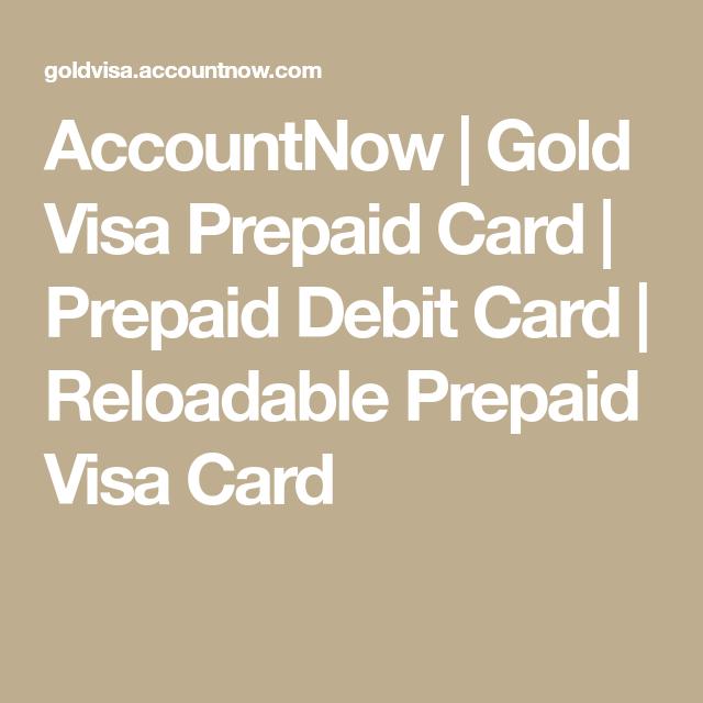 accountnow gold visa prepaid card prepaid debit card reloadable prepaid visa card - Accountnow Gold Visa Prepaid Card