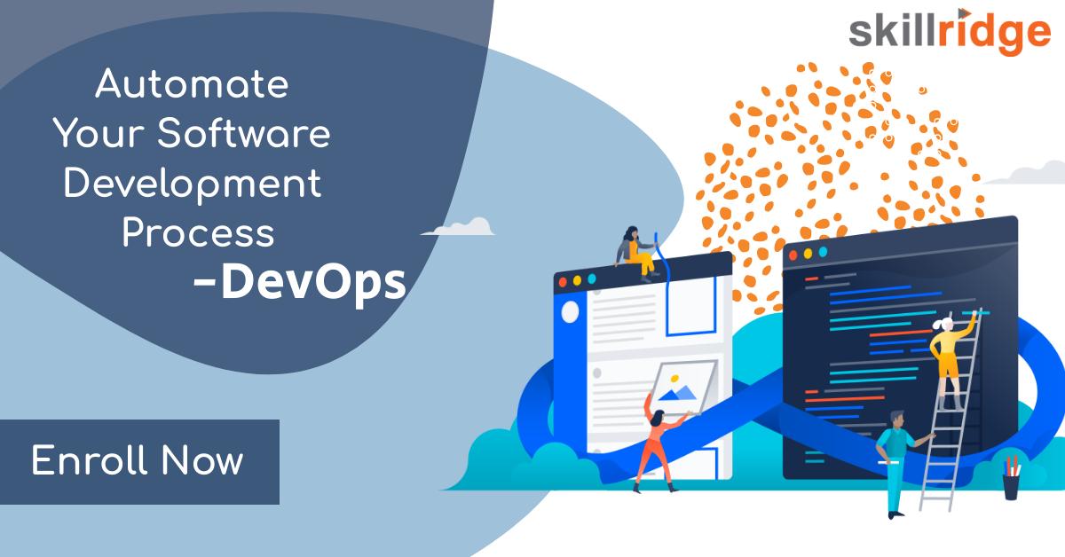 Automate Your Software Development Process Learn Devops Enroll Now Call On 8886602924 Devops Skillridge Blockch Software Development Software Development