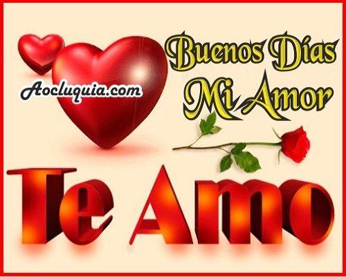 Frases Hermosas De Buenos Dias Para Mi Novia Amor Love Happy