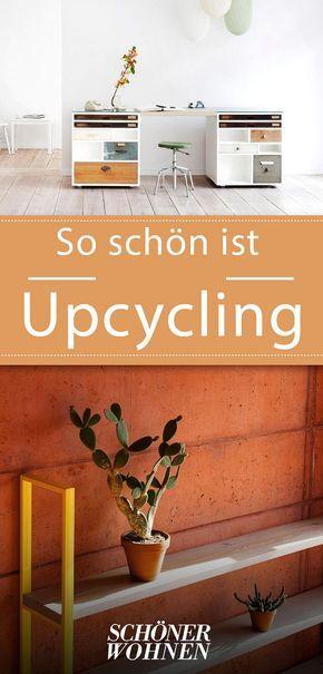 Upcycling Möbel Aus Alten Materialien Upcycling Ideen