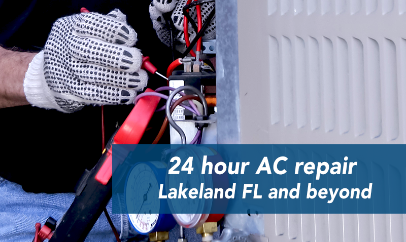 24 Hour AC Repair Lakeland Air conditioning repair