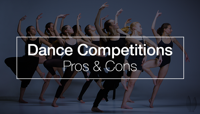 Dance Competitions Pros And Cons Dance Competition Ballet Instruction Competition