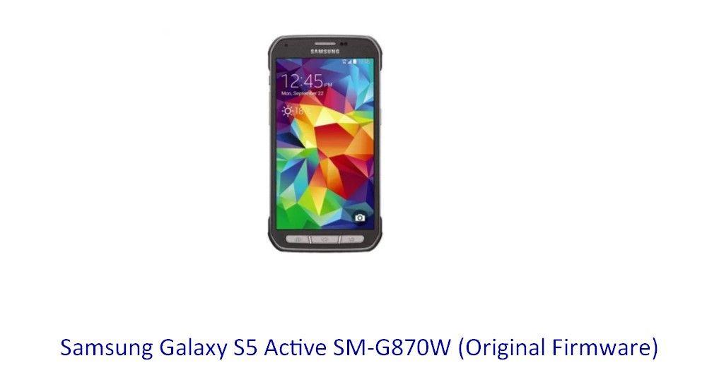 Samsung Galaxy S5 Active SM-G870W (Original Firmware) - Stock Rom
