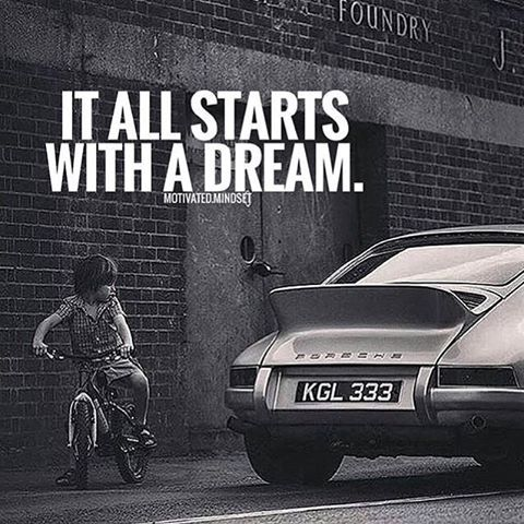 It all starts with a dream - #dream and get #motivation to #success