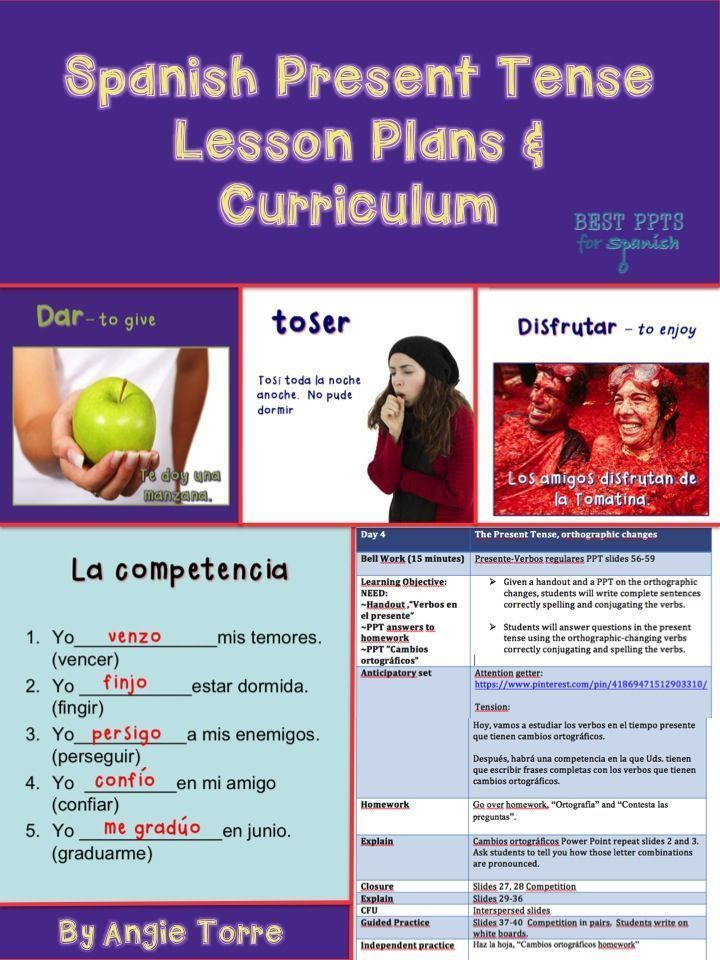This Spanish Present Tense Lesson Plans and Curriculum includes 7 Power Points: ~Present Tense PowerPoint introducing new verbs (61 slides) ~Cambios ortográficos PowerPoint (61 slides) ~Irregular Verbs PowerPoint (75 slides) ~Stem-Changing Verbs (64 slides) ~Bell Work ~Homework Answers ~Games (Jeopardy) The Word documents which include: ~10 ninety-minute lesson plans on the Spanish Present Tense ~Student Handouts ~Vocabulary Lists ~Verb Lists ~Three TPR Stories,Quizzes, Tests.