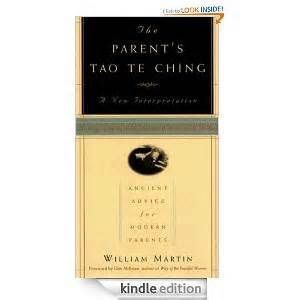 Parents Tao Te Ching by, William Martin