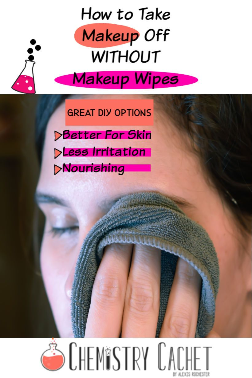How To Take Off Makeup Without Makeup Wipes Oil Makeup Remover Diy Makeup Remover Makeup Wipes