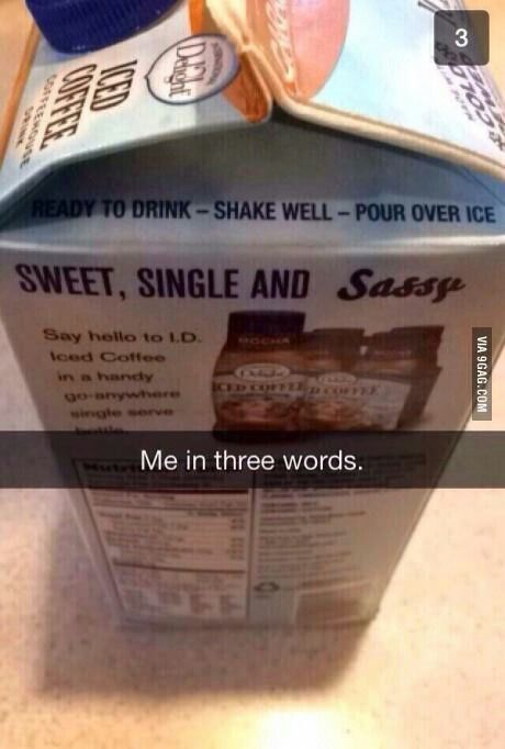 Me in three words