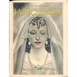 La Pécheresse - Henri de Régnier, Editions du Nord  1944