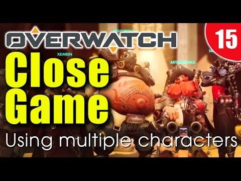 Overwatch - close game using multiple characters - #overwatch