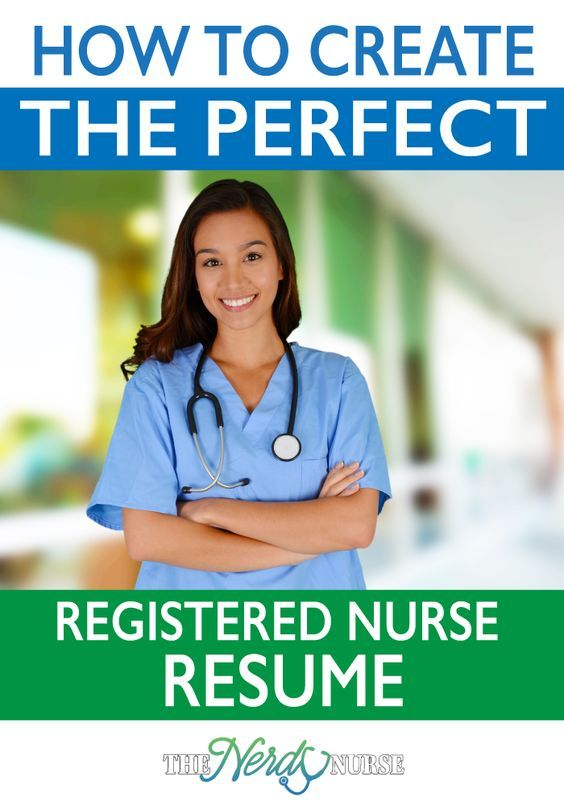 how to create the perfect registered nurse resume  pin now