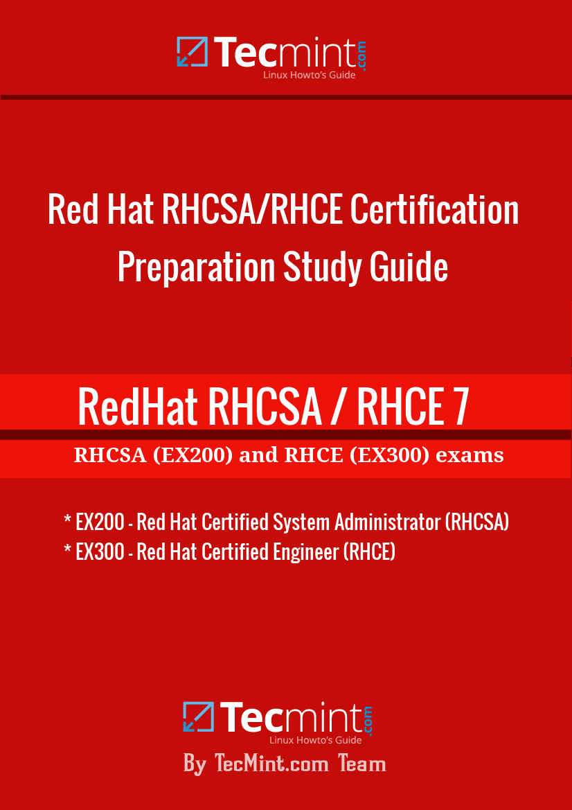 RedHat RHCSA and RHCE Certification Exam Study Ebook | Linux | Linux