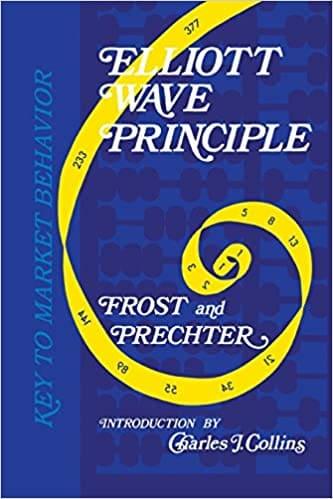 Elliott Wave Principle Key To Market Behavior By Robert R Jr Prechter Sacred Traders Behavior Books Elliott Ebook