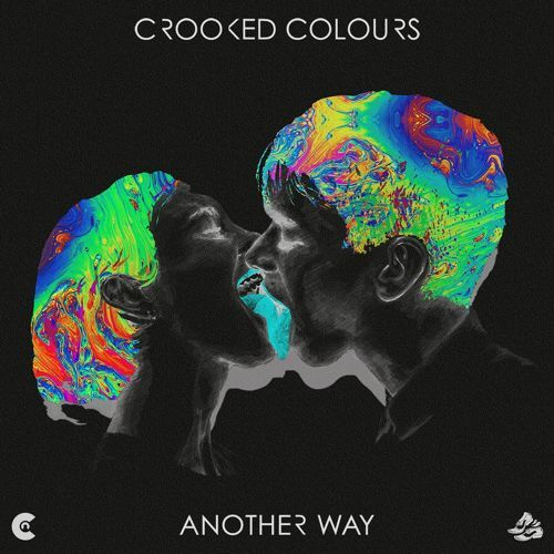 Crooked Colors - Another Way.
