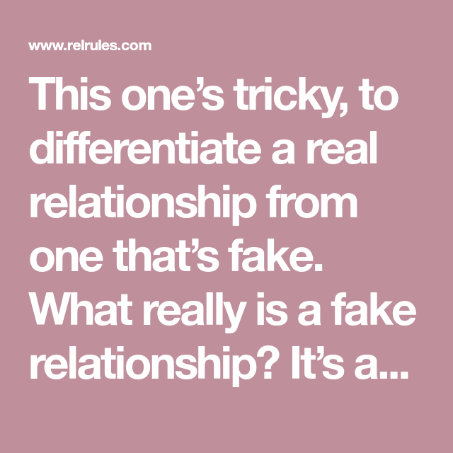 8 Signs Youre In A Fake Relationship | Fake relationship
