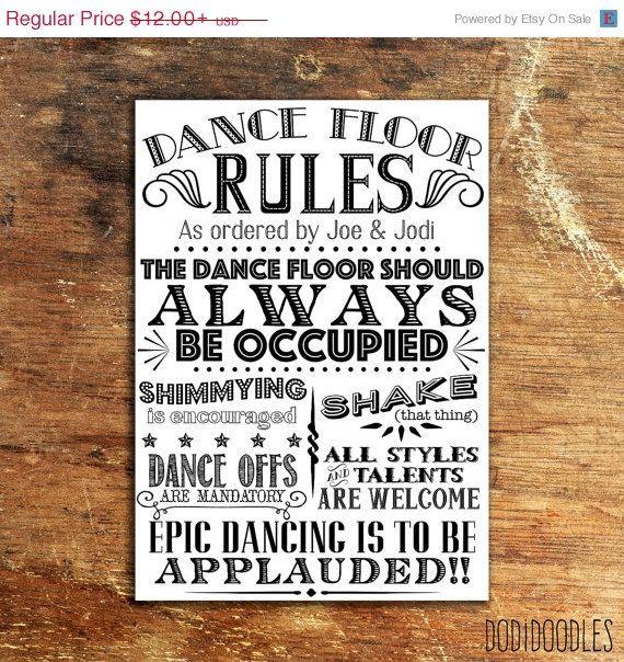 70% OFF THRU 4/25 Dance Floor Rules Custom By Dodidoodles