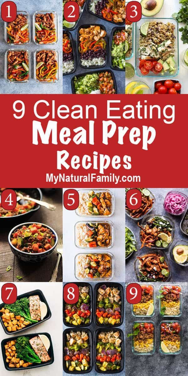 9 Clean Eating Meal Prep Recipes for Lunch or Dinner - My Natural Family