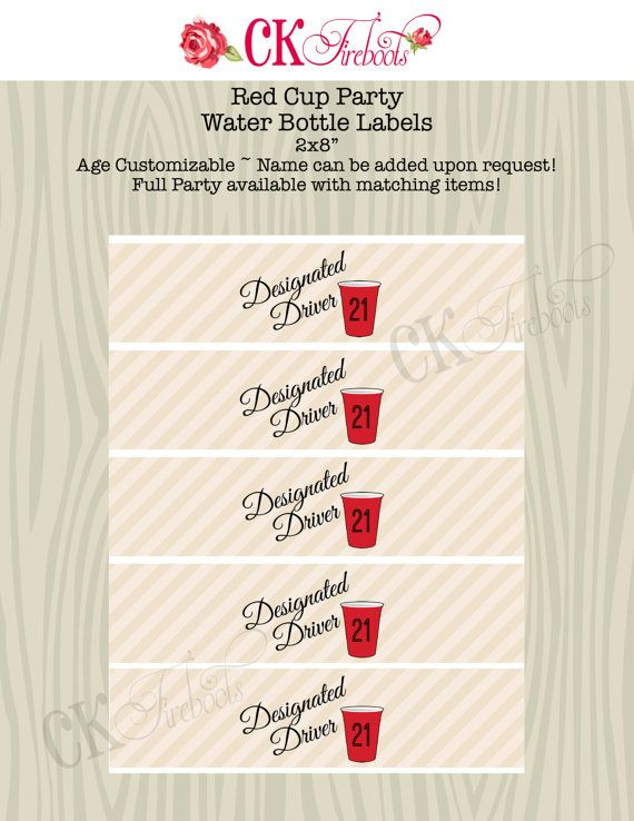 Red Cup Fill You Up Party Water Bottle Labels 21st by ckfireboots, $8.00
