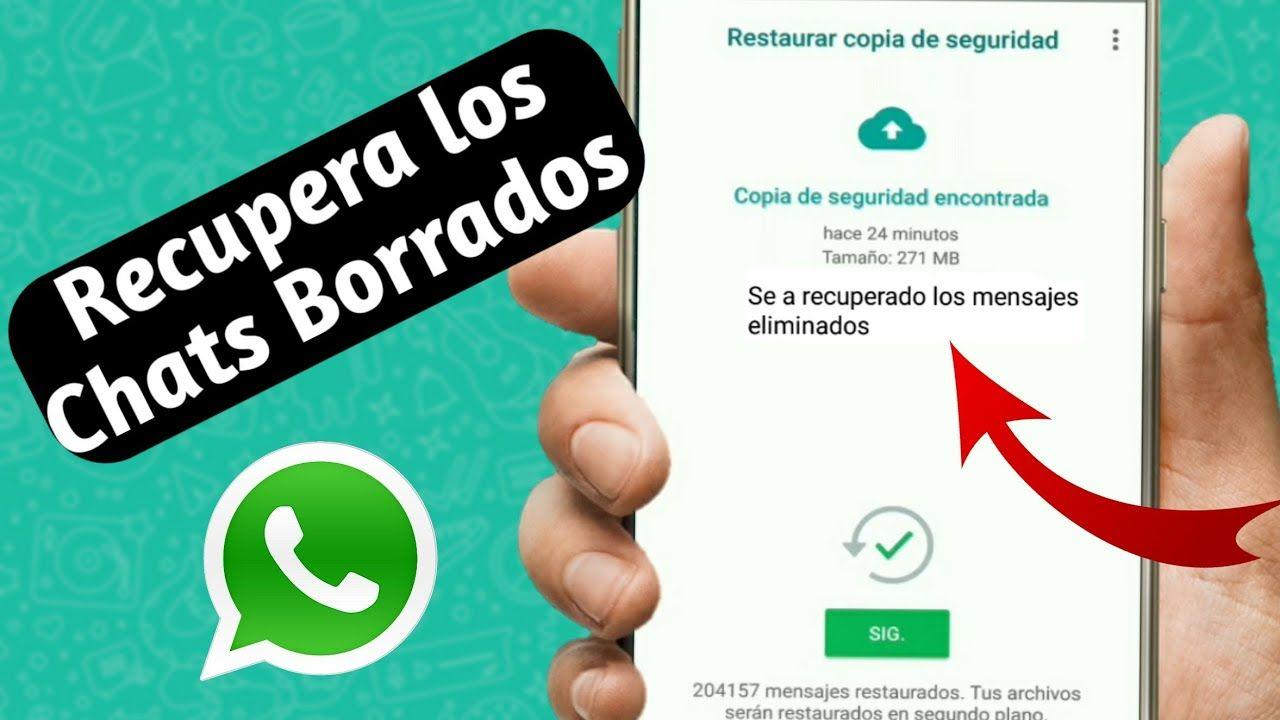 Como Recuperar Conversaciónes De Whatsapp Borradas 2018 Borrar Conversaciones Mensajes
